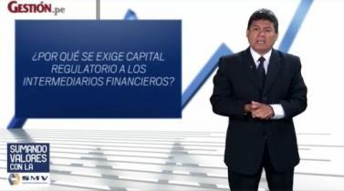 ¿Por qué se exige capital regulatorio a los intermediarios financieros?