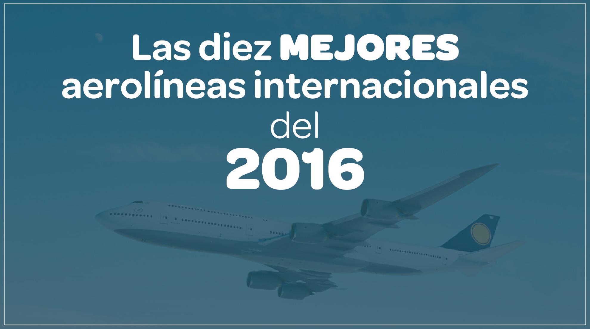 aerolíneas, 2016, mundo, aerolíneas internacionales