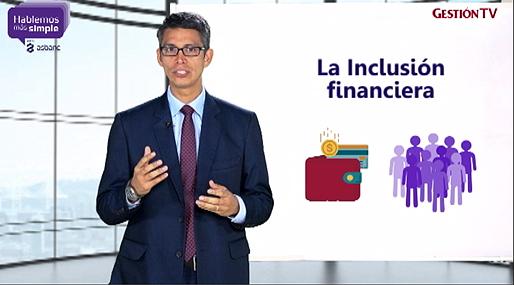 ¿Qué debemos saber sobre inclusión financiera?